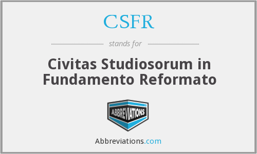 What does CSFR stand for?