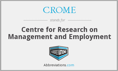 What does CROME stand for?