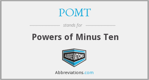What does POMT stand for?