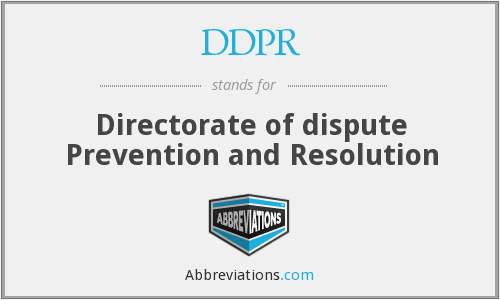 DDPR - Directorate of dispute Prevention and Resolution