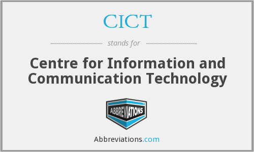 CICT - Centre for Information and Communication Technology