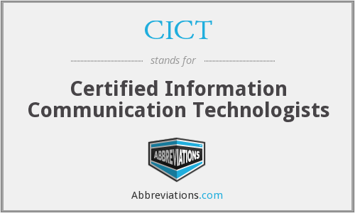 CICT - Certified Information Communication Technologists