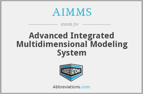 AIMMS - Advanced Integrated Multidimensional Modeling System