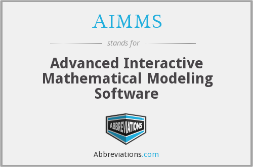 AIMMS - Advanced Interactive Mathematical Modeling Software