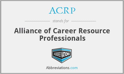 ACRP - Alliance of Career Resource Professionals