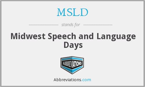 MSLD - Midwest Speech and Language Days