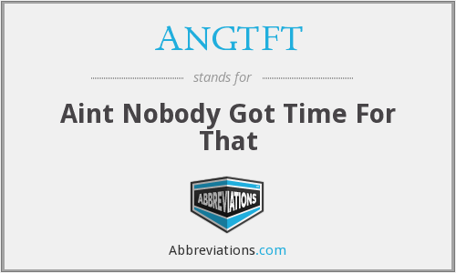 What does ANGTFT stand for?