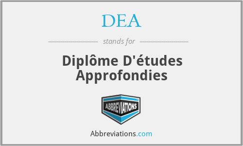 DEA - Diplôme D'études Approfondies