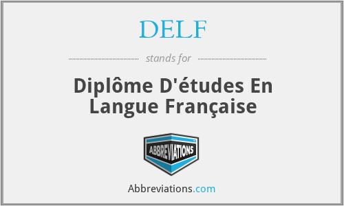 DELF - Diplôme D'études En Langue Française