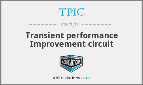 TPIC - Transient performance Improvement circuit
