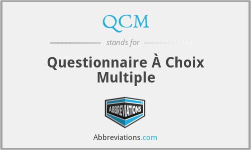 QCM - Questionnaire À Choix Multiple