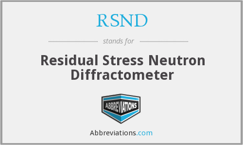 RSND - Residual Stress Neutron Diffractometer