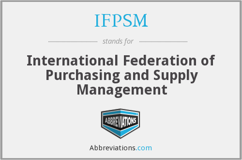 What does IFPSM stand for?