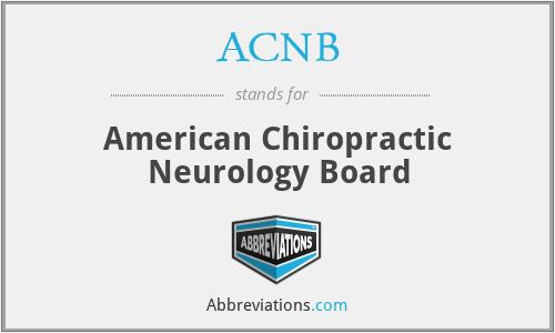 ACNB - American Chiropractic Neurology Board