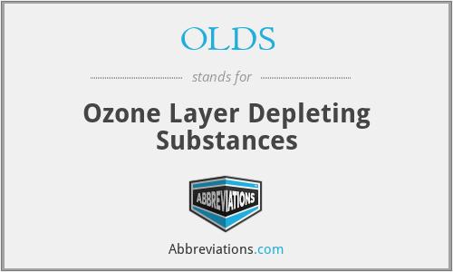 OLDS - Ozone Layer Depleting Substances