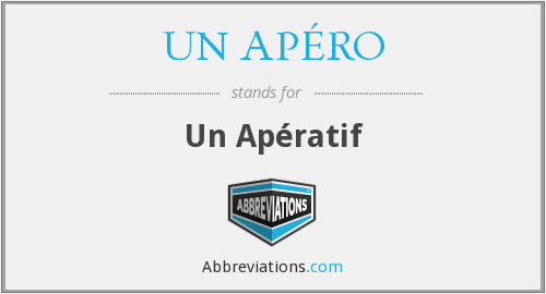 What does UN APÉRO stand for?
