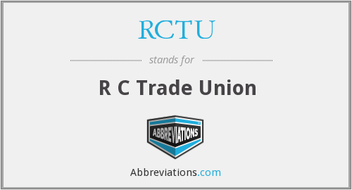 What does RCTU stand for?