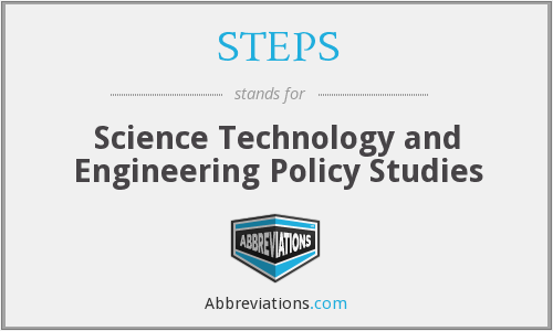 STEPS - Science Technology and Engineering Policy Studies