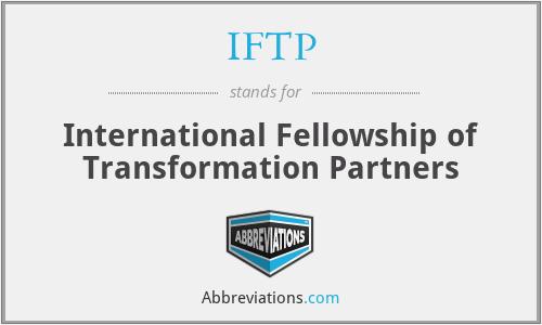 IFTP - International Fellowship of Transformation Partners