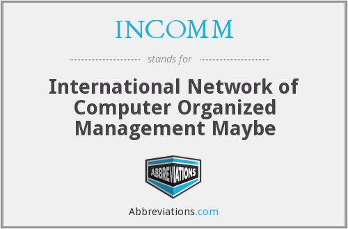 What does INCOMM stand for?