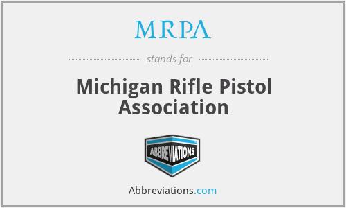 MRPA - Michigan Rifle Pistol Association