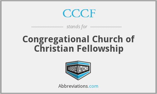 CCCF - Congregational Church of Christian Fellowship