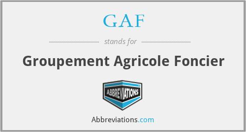 GAF - Groupement Agricole Foncier