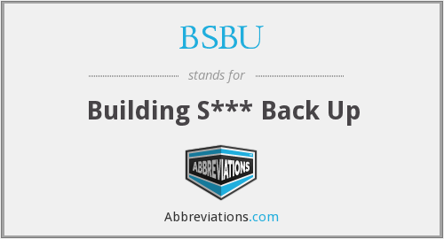 What does BSBU stand for?