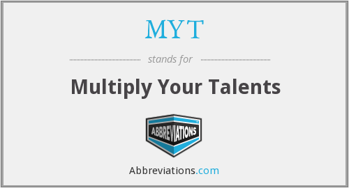MYT - Multiply Your Talents