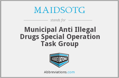 MAIDSOTG - Municipal Anti Illegal Drugs Special Operation Task Group