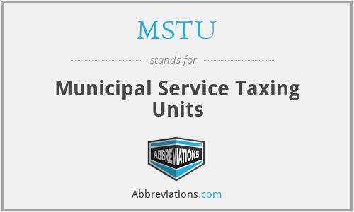 MSTU - Municipal Service Taxing Units