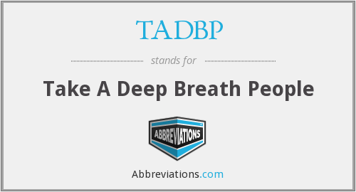 What does TADBP stand for?