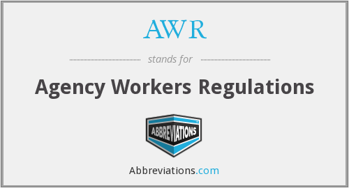 AWR - Agency Workers Regulations