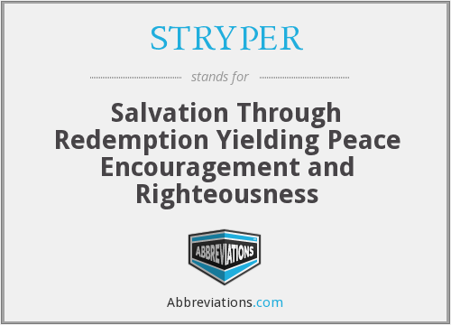 STRYPER - Salvation Through Redemption Yielding Peace Encouragement and Righteousness