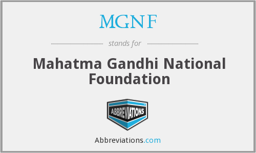 MGNF - Mahatma Gandhi National Foundation