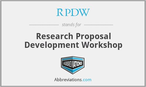 RPDW - Research Proposal Development Workshop