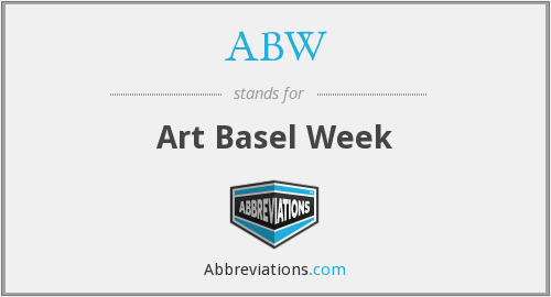 ABW - Art Basel Week