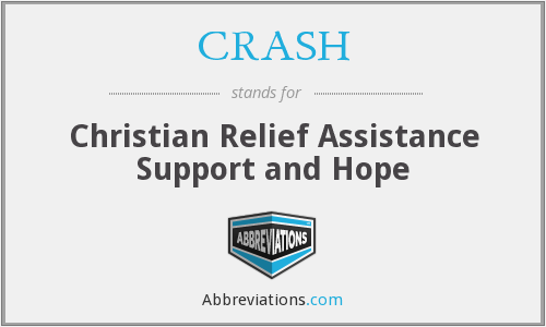 CRASH - Christian Relief Assistance Support and Hope