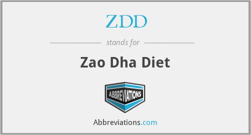 ZDD - Zao Dha Diet