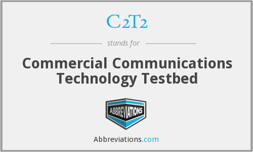 What does C2T2 stand for?