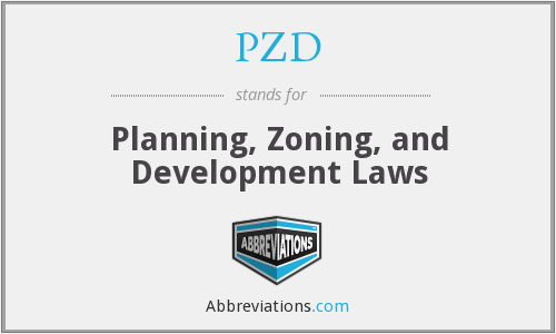 PZD - Planning, Zoning, and Development Laws