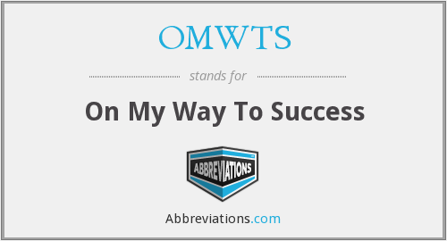 OMWTS - On My Way To Success