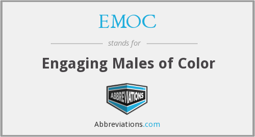 EMOC - Engaging Males of Color