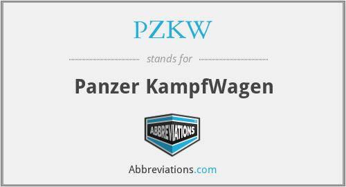 PZKW - Panzer KampfWagen