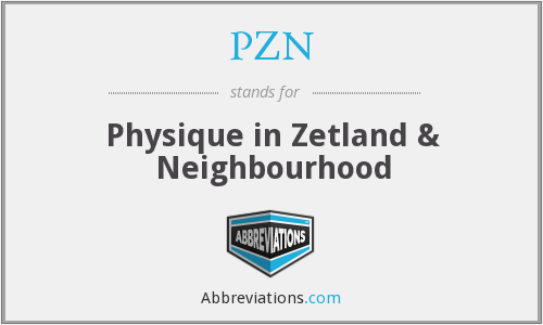 PZN - Physique in Zetland & Neighbourhood