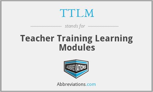 TTLM - Teacher Training Learning Modules