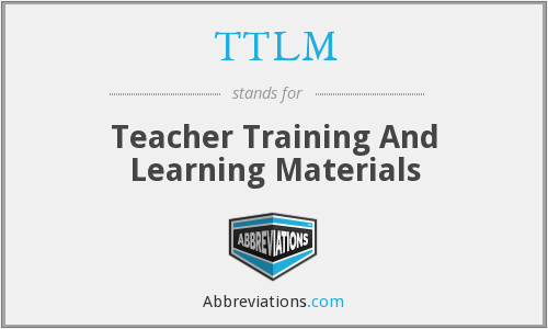 TTLM - Teacher Training And Learning Materials