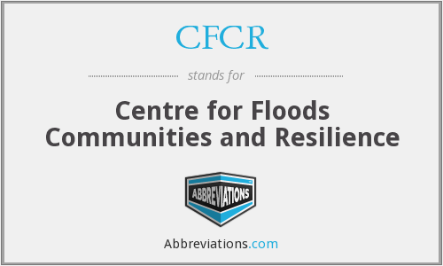 CFCR - Centre for Floods Communities and Resilience