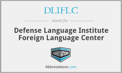 DLIFLC - Defense Language Institute Foreign Language Center