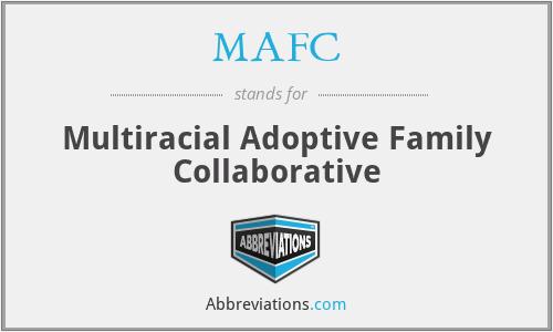 MAFC - Multiracial Adoptive Family Collaborative